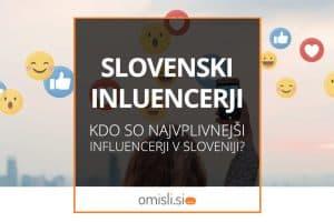 slovenski-influencerji-vplivnezi
