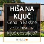 hisa-na-kljuc-cene-vrste-title-image